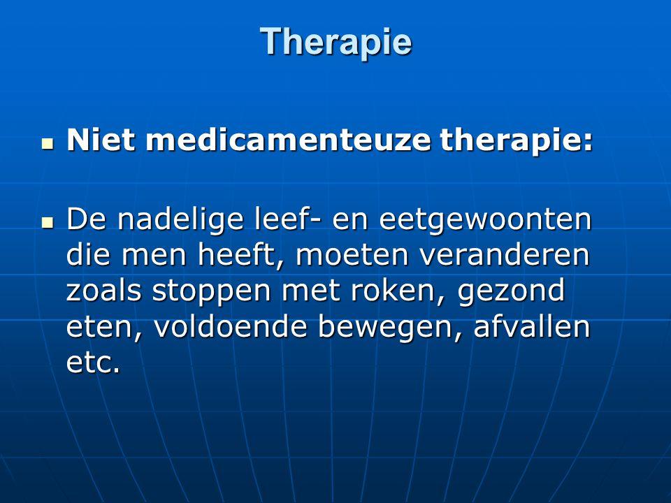 Therapie Niet medicamenteuze therapie: