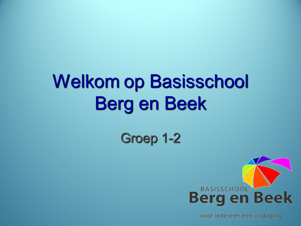 Welkom op Basisschool Berg en Beek
