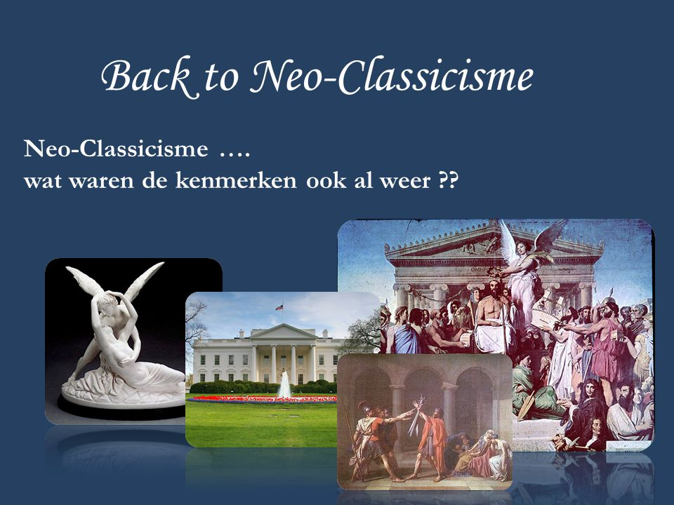 Back to Neo-Classicisme