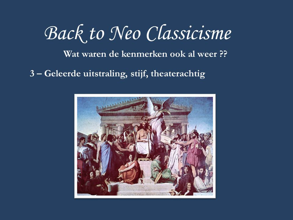Back to Neo Classicisme
