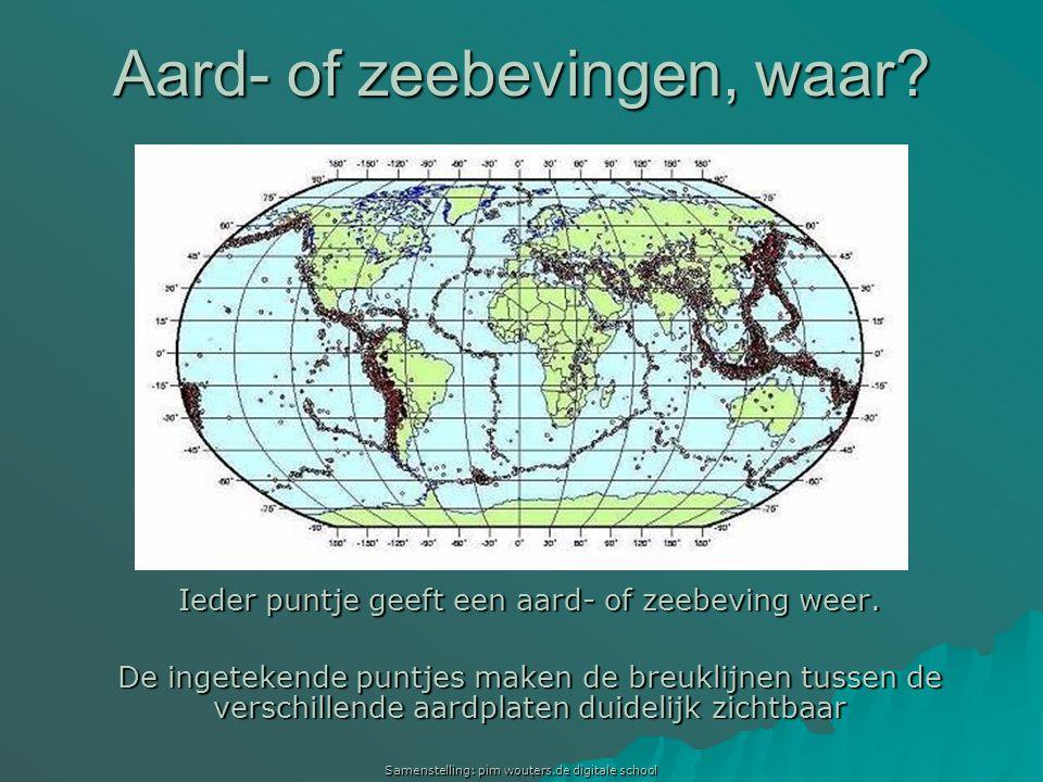 Aard- of zeebevingen, waar