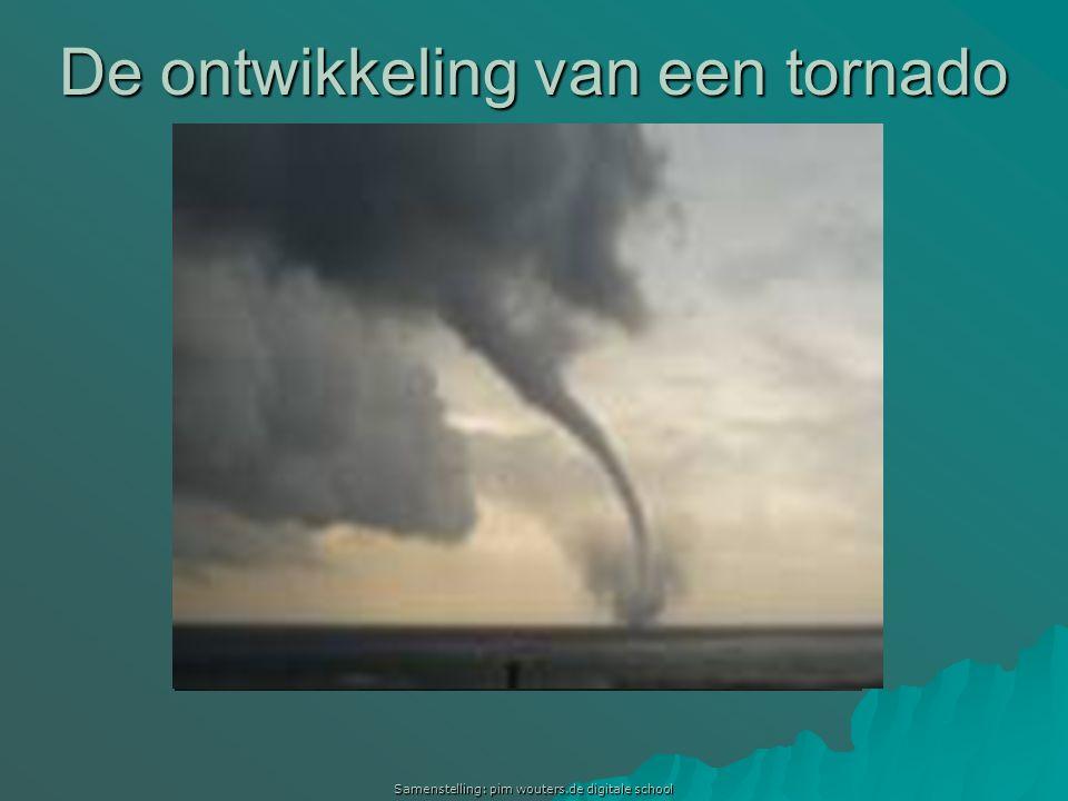 De ontwikkeling van een tornado