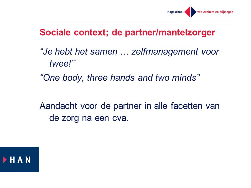 Sociale context; de partner/mantelzorger