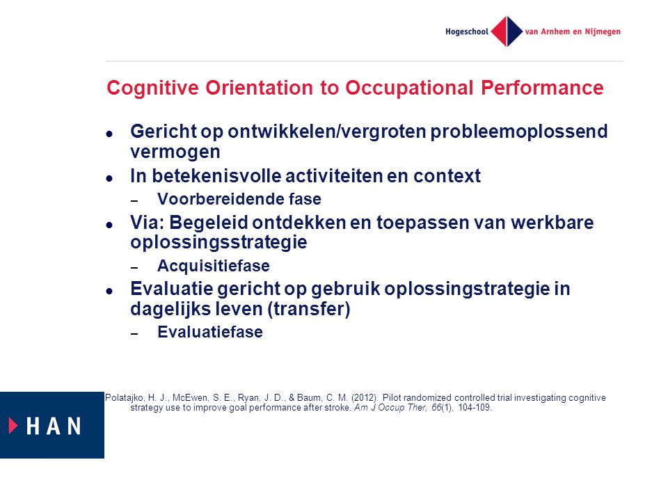 Cognitive Orientation to Occupational Performance