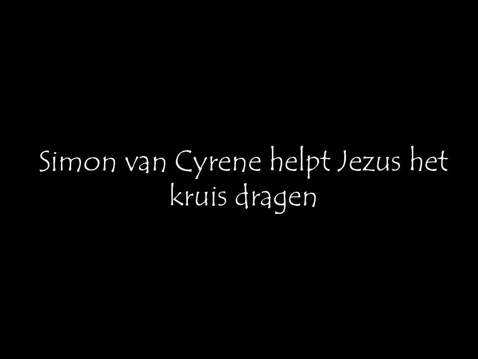 Simon van Cyrene helpt Jezus het kruis dragen