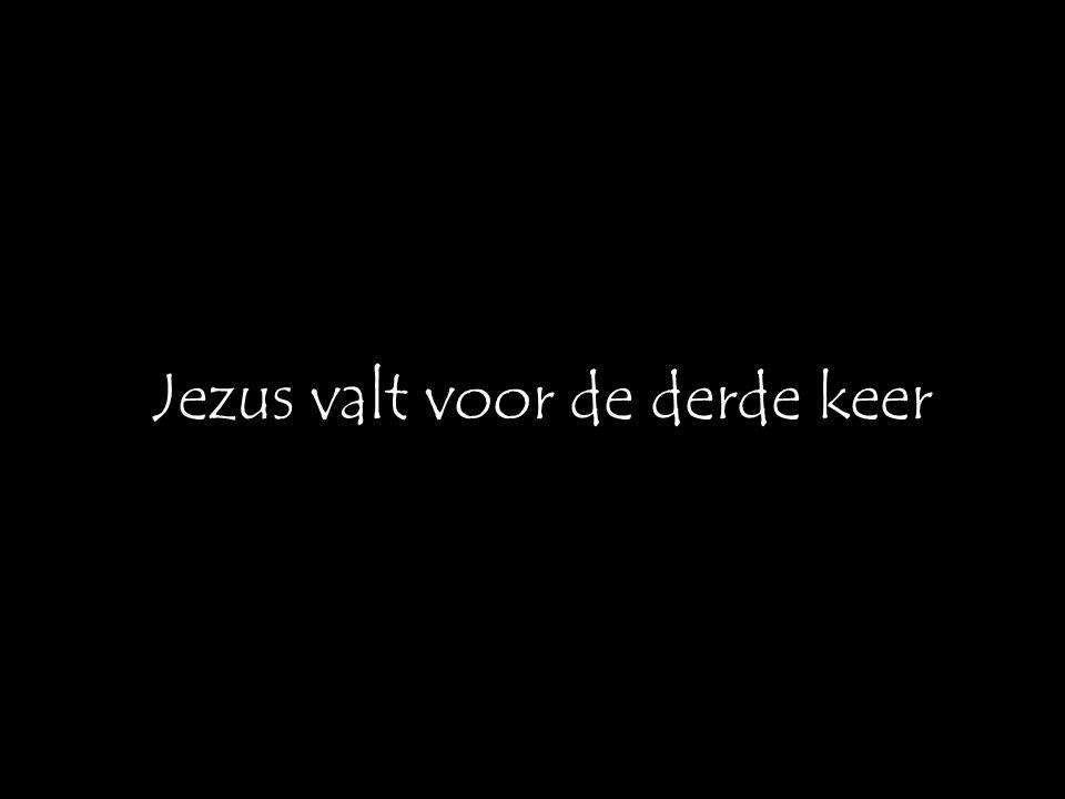 Jezus valt voor de derde keer