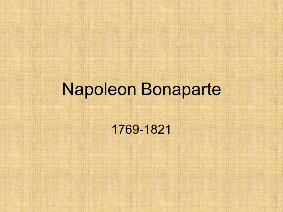 Napoleon Bonaparte 1769-1821