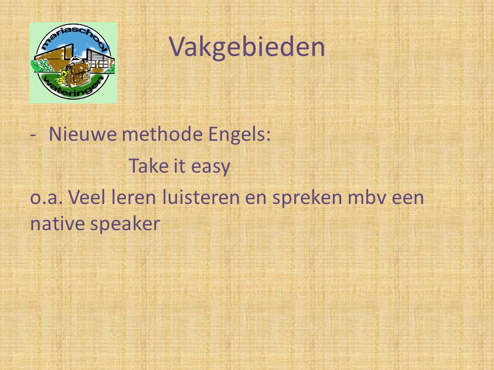 Vakgebieden Nieuwe methode Engels: Take it easy