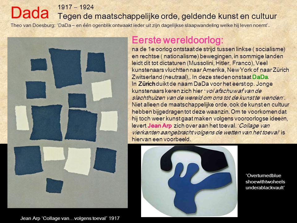 1917 – 1924 Tegen de maatschappelijke orde, geldende kunst en cultuur