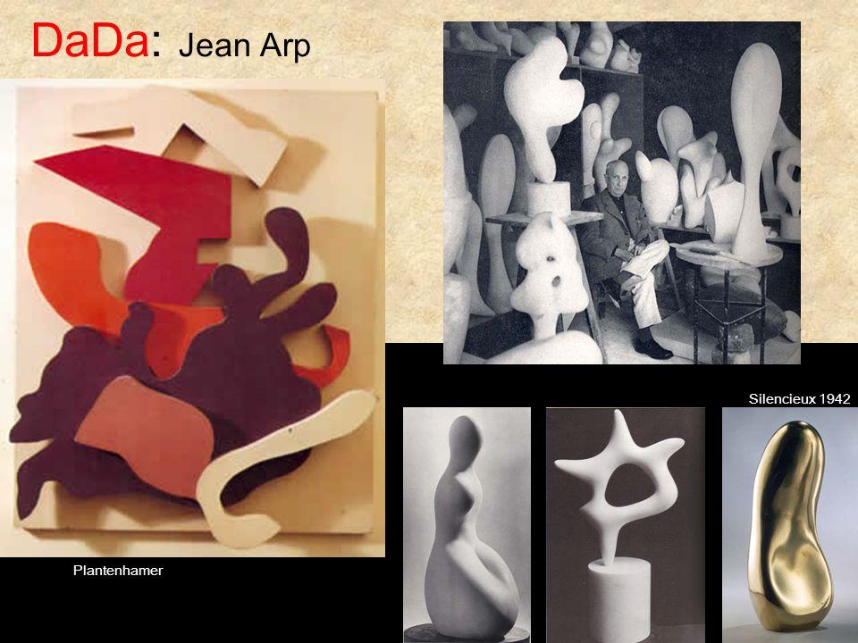 DaDa: Jean Arp Silencieux 1942 Plantenhamer