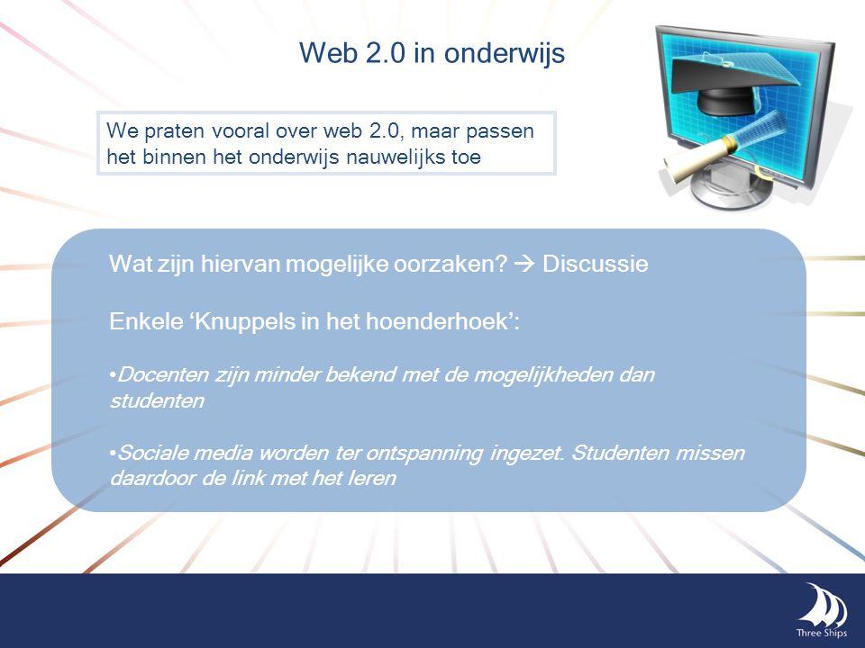 Web 2.0 in onderwijs Wat zijn hiervan mogelijke oorzaken  Discussie