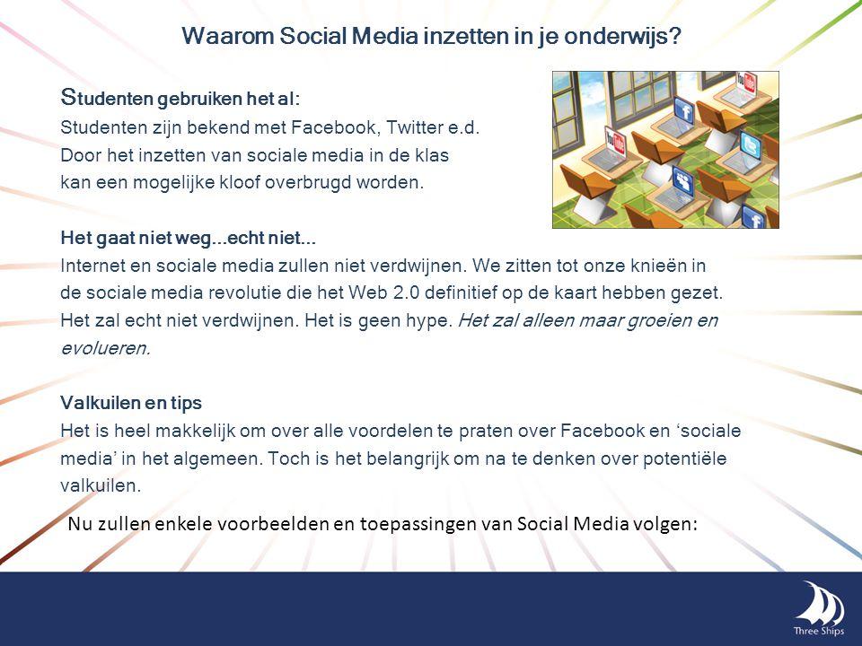 Waarom Social Media inzetten in je onderwijs