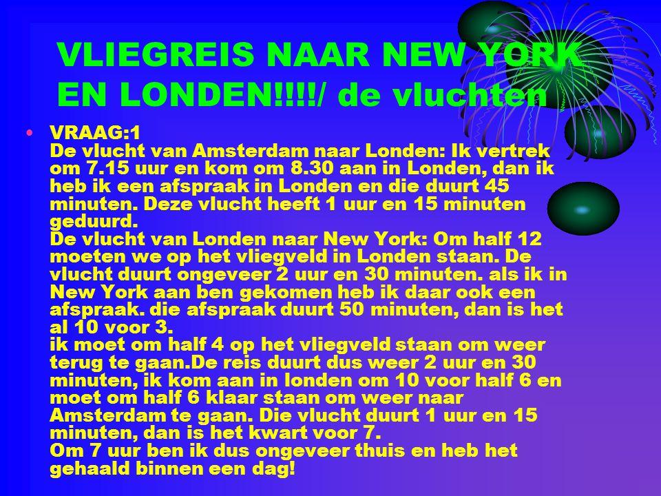 VLIEGREIS NAAR NEW YORK EN LONDEN!!!!/ de vluchten