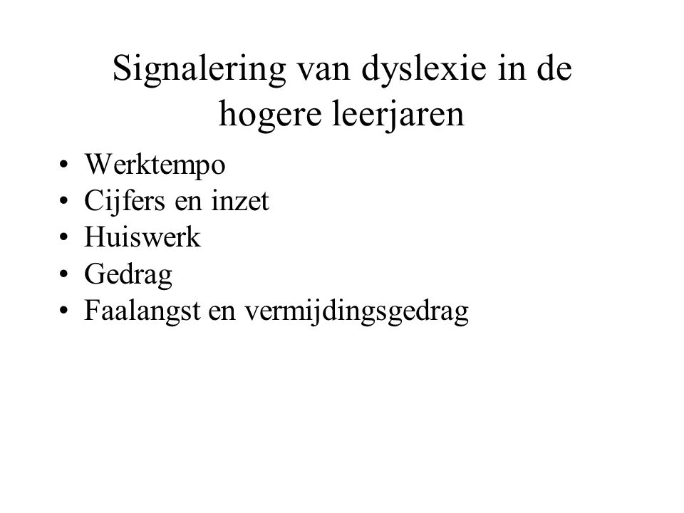 Signalering van dyslexie in de hogere leerjaren
