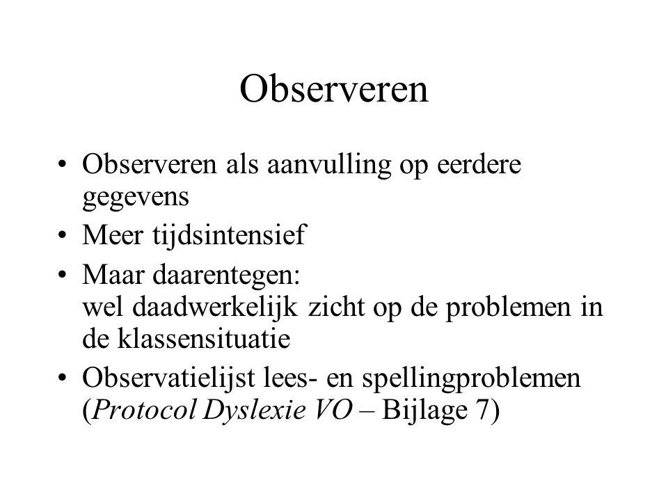 Observeren Observeren als aanvulling op eerdere gegevens