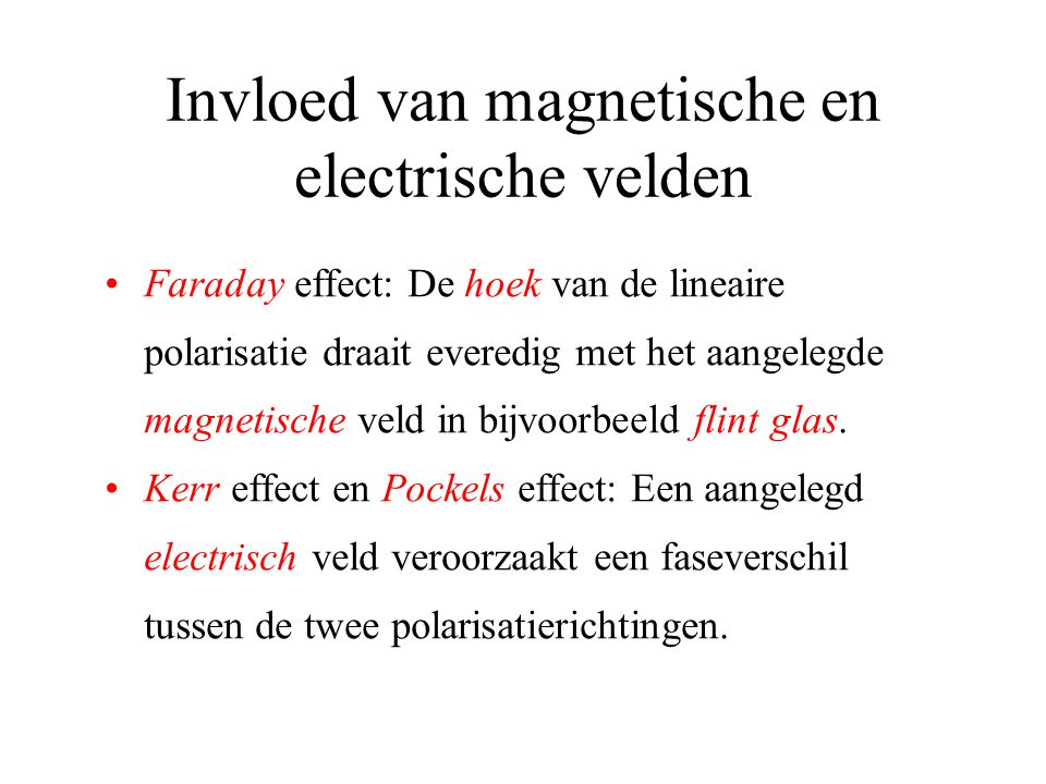 Invloed van magnetische en electrische velden
