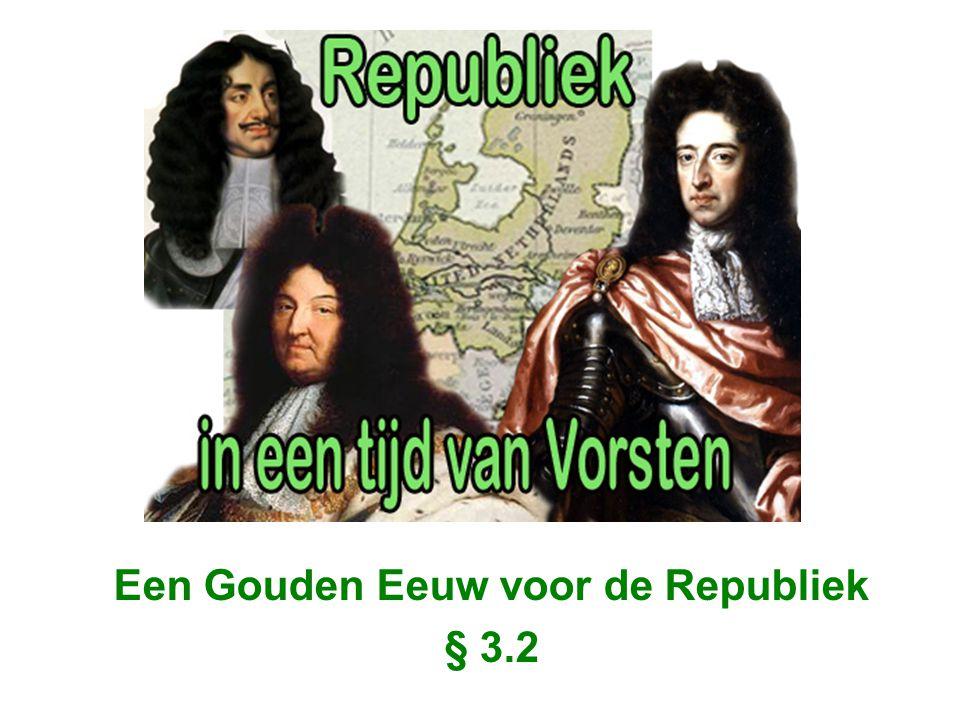 Een Gouden Eeuw voor de Republiek § 3.2