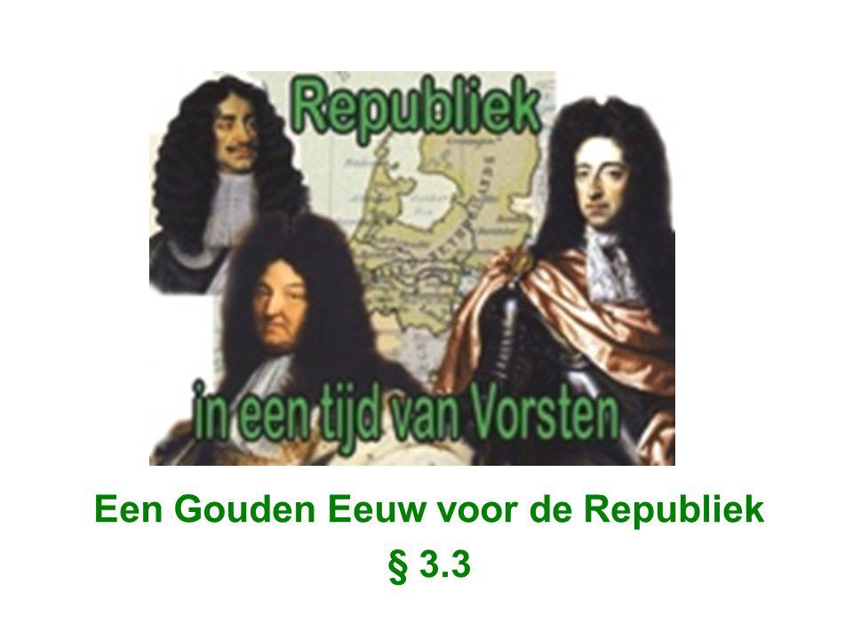 Een Gouden Eeuw voor de Republiek § 3.3
