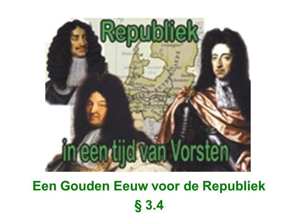 Een Gouden Eeuw voor de Republiek § 3.4