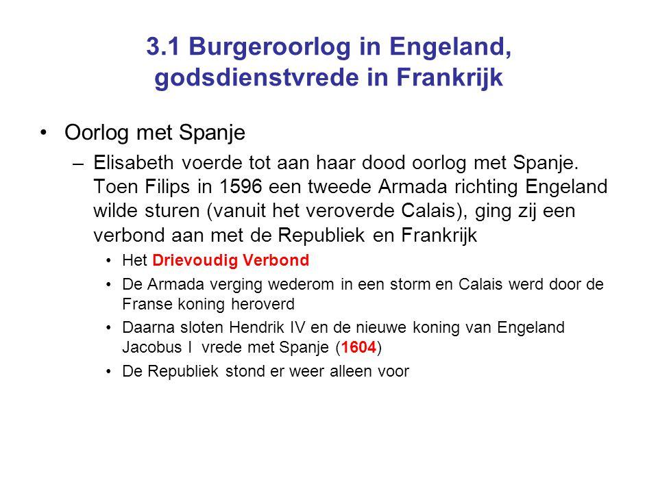 3.1 Burgeroorlog in Engeland, godsdienstvrede in Frankrijk