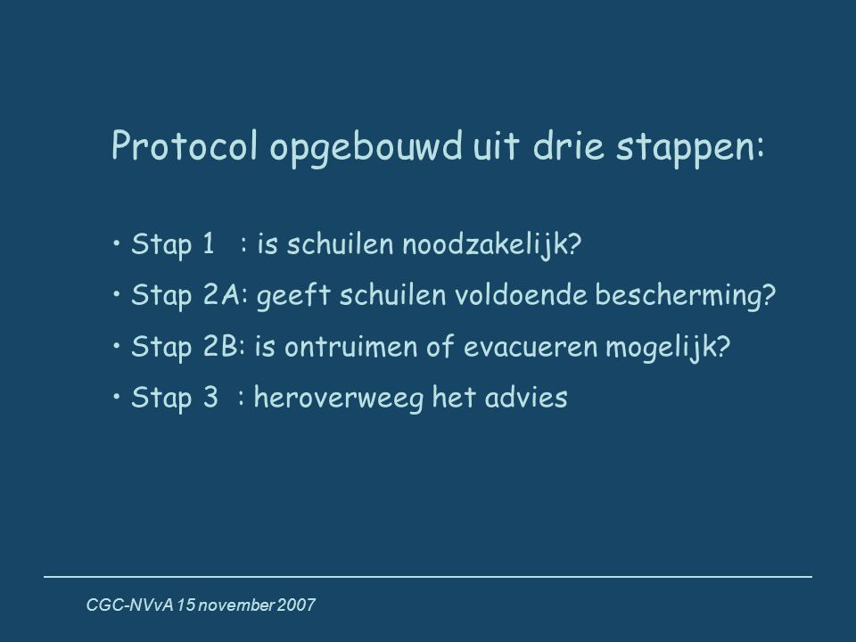 Protocol opgebouwd uit drie stappen: