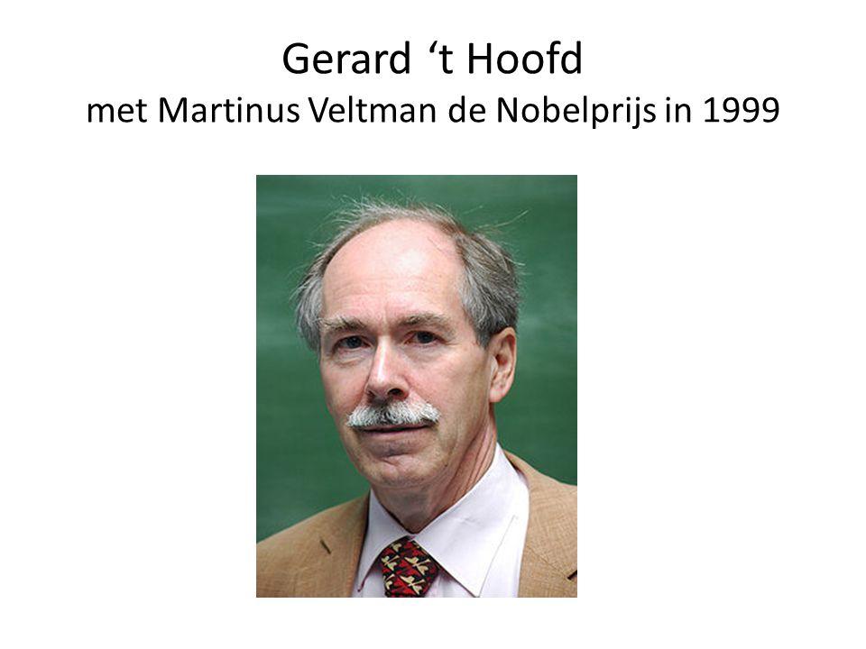 Gerard 't Hoofd met Martinus Veltman de Nobelprijs in 1999