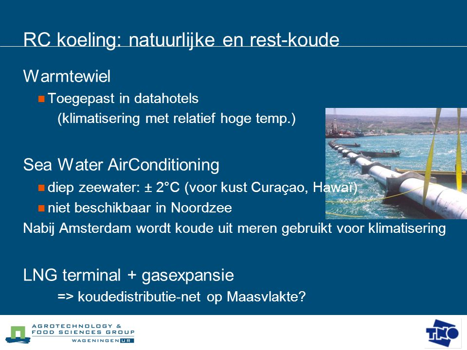 RC koeling: natuurlijke en rest-koude