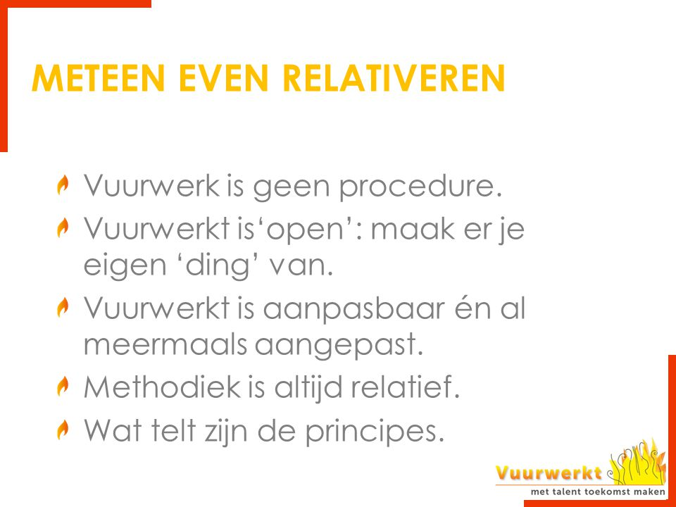 METEEN EVEN RELATIVEREN