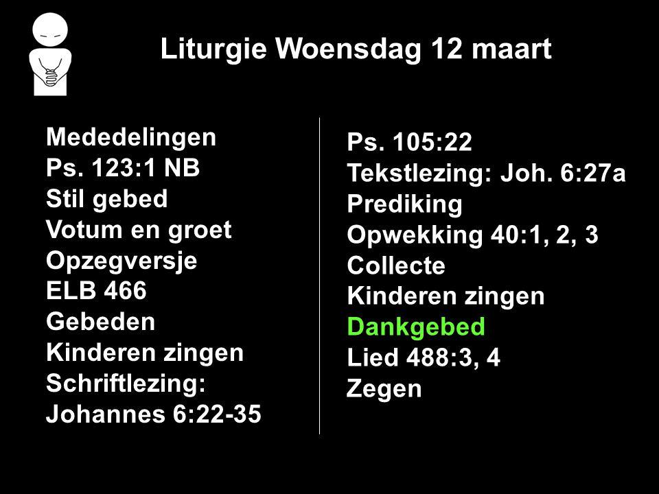 Liturgie Woensdag 12 maart