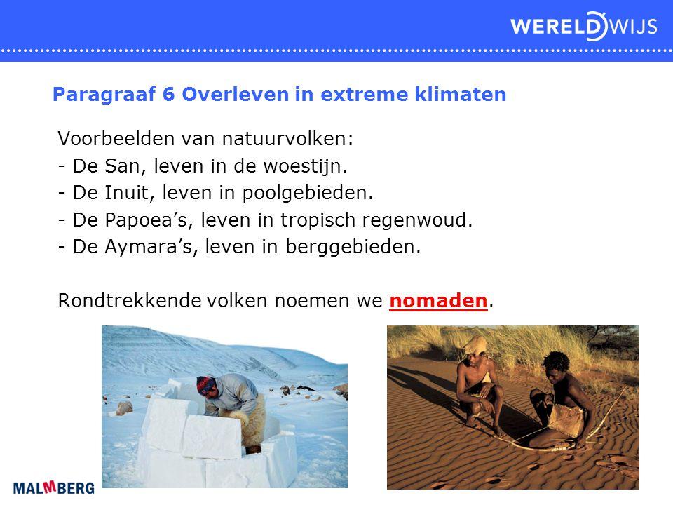 Paragraaf 6 Overleven in extreme klimaten