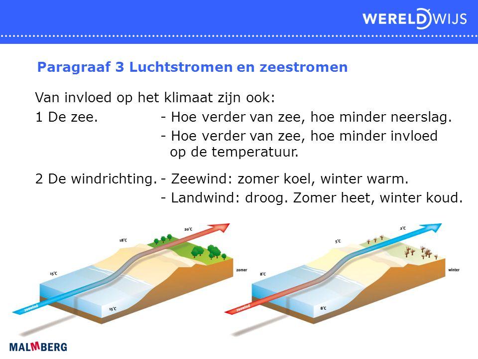 Paragraaf 3 Luchtstromen en zeestromen
