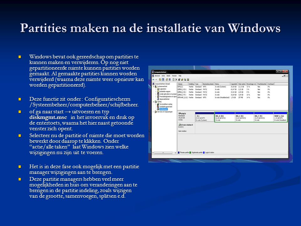 Partities maken na de installatie van Windows