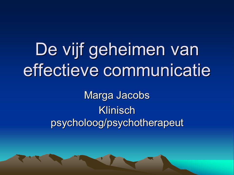 De vijf geheimen van effectieve communicatie