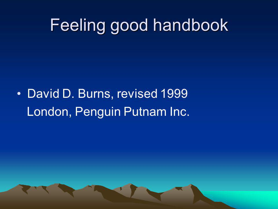 Feeling good handbook David D. Burns, revised 1999