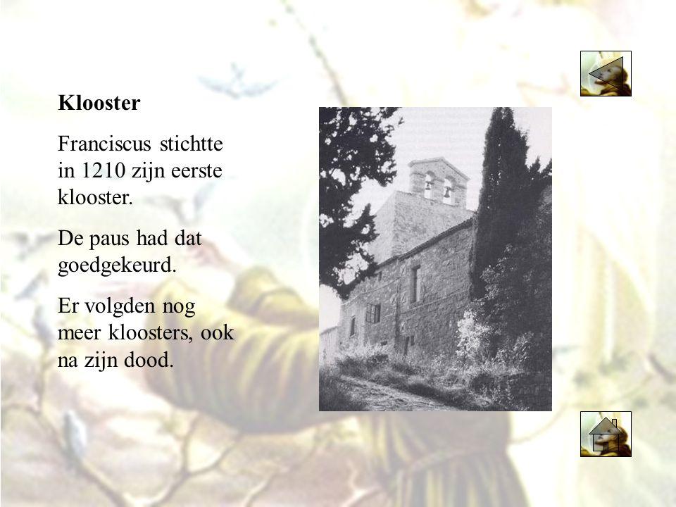 Klooster Franciscus stichtte in 1210 zijn eerste klooster.