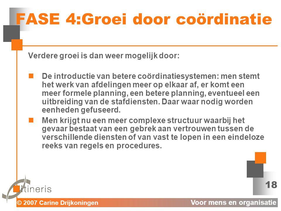 FASE 4:Groei door coördinatie