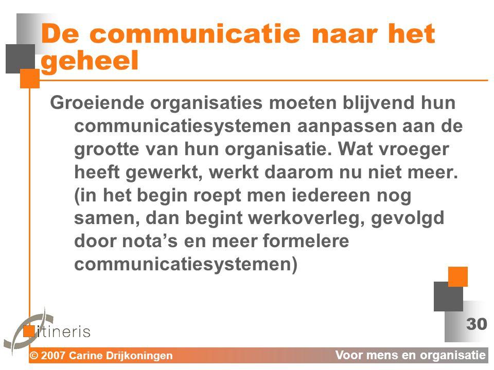 De communicatie naar het geheel