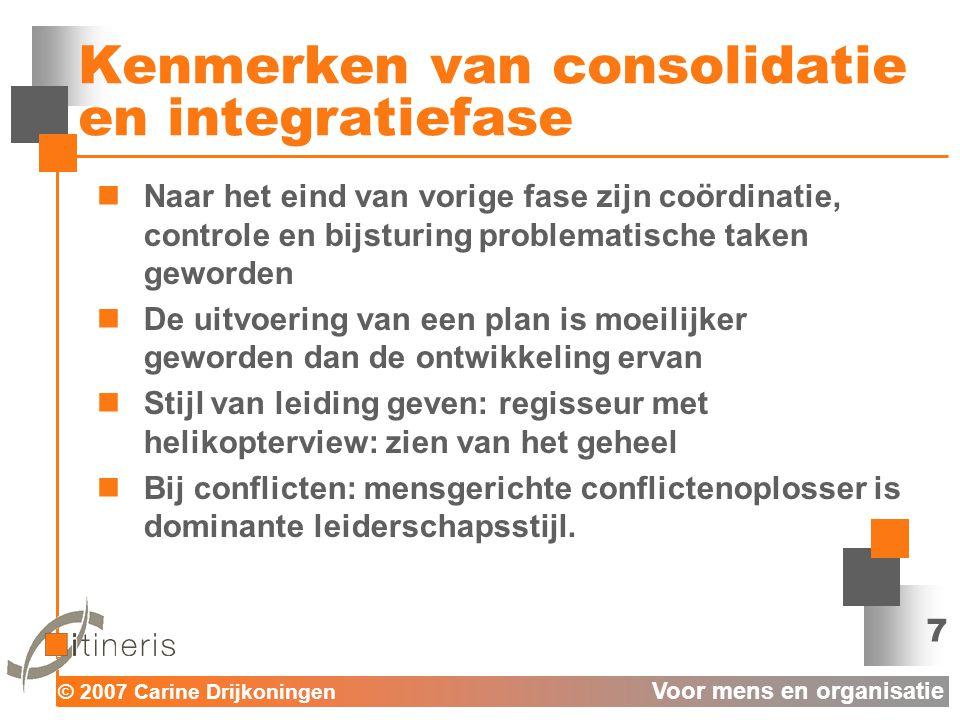 Kenmerken van consolidatie en integratiefase