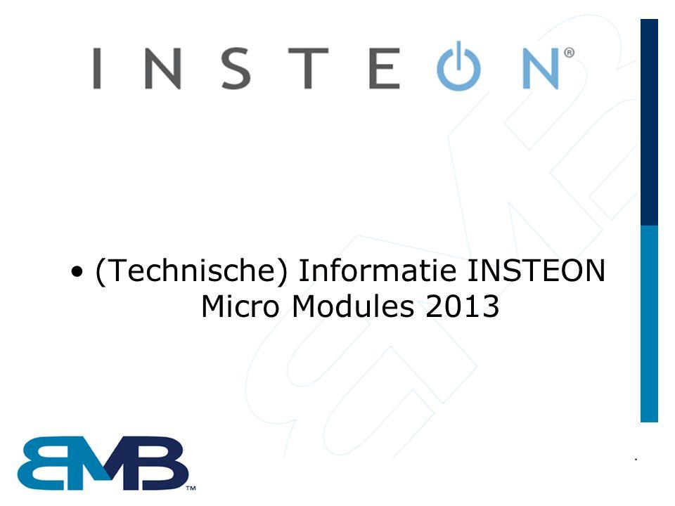 (Technische) Informatie INSTEON Micro Modules 2013