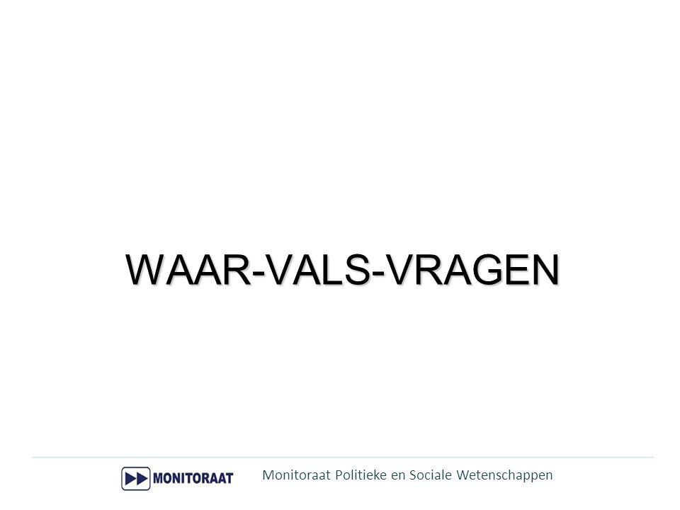 WAAR-VALS-VRAGEN Monitoraat Politieke en Sociale Wetenschappen 3