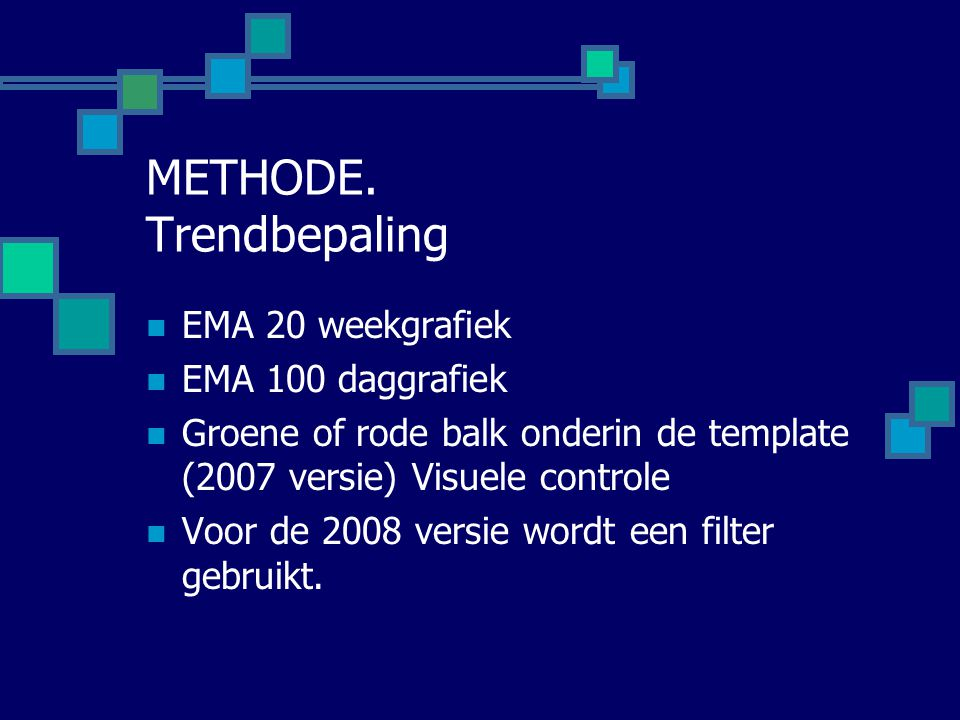 METHODE. Trendbepaling