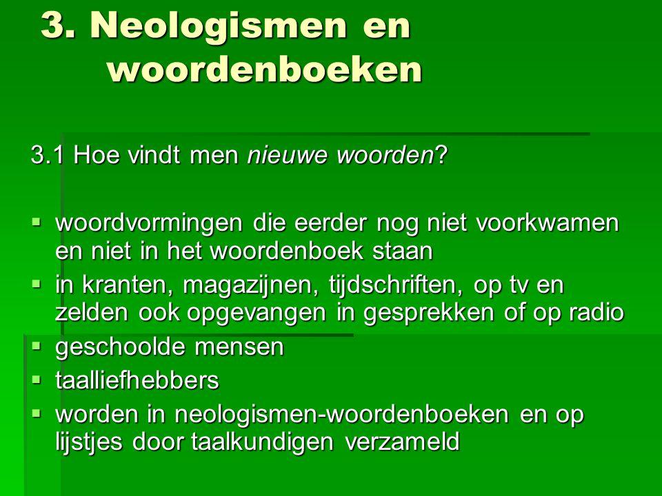 3. Neologismen en woordenboeken