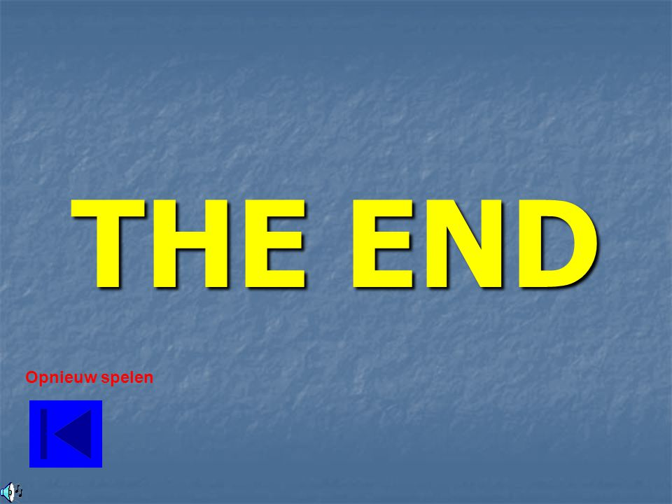 THE END Opnieuw spelen