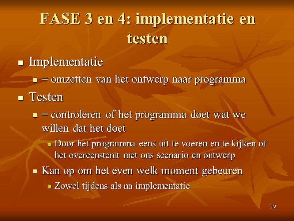 FASE 3 en 4: implementatie en testen