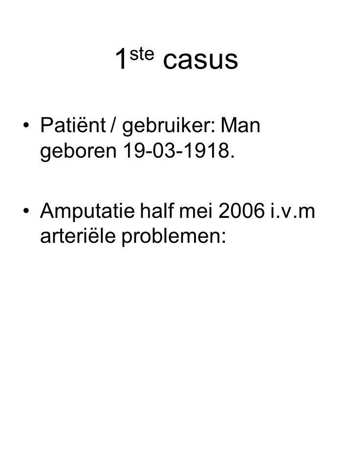 1ste casus Patiënt / gebruiker: Man geboren 19-03-1918.