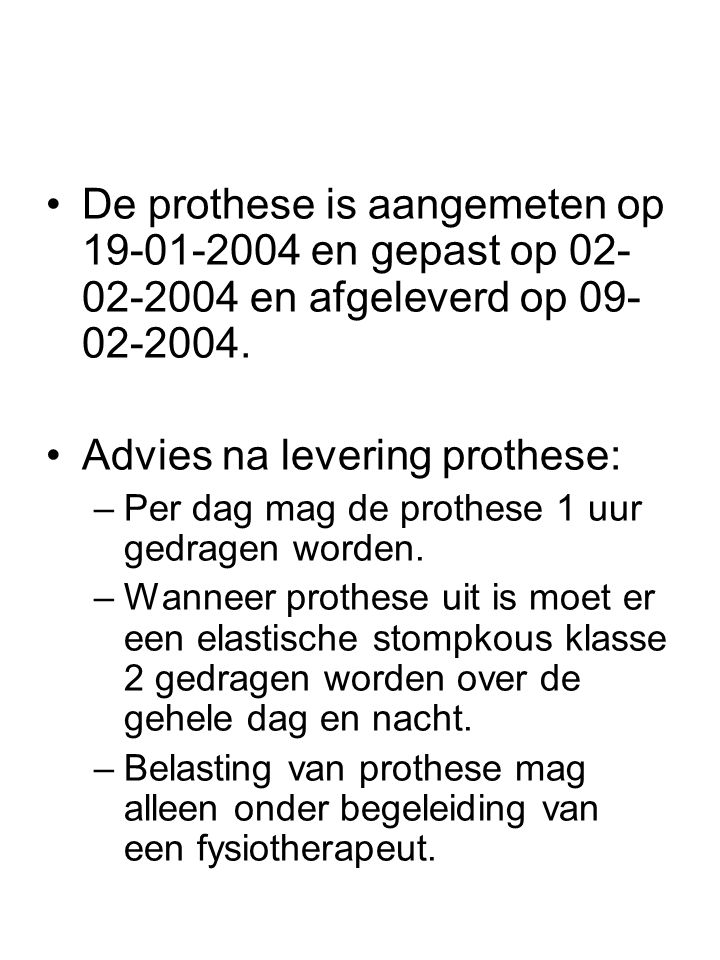 Advies na levering prothese: