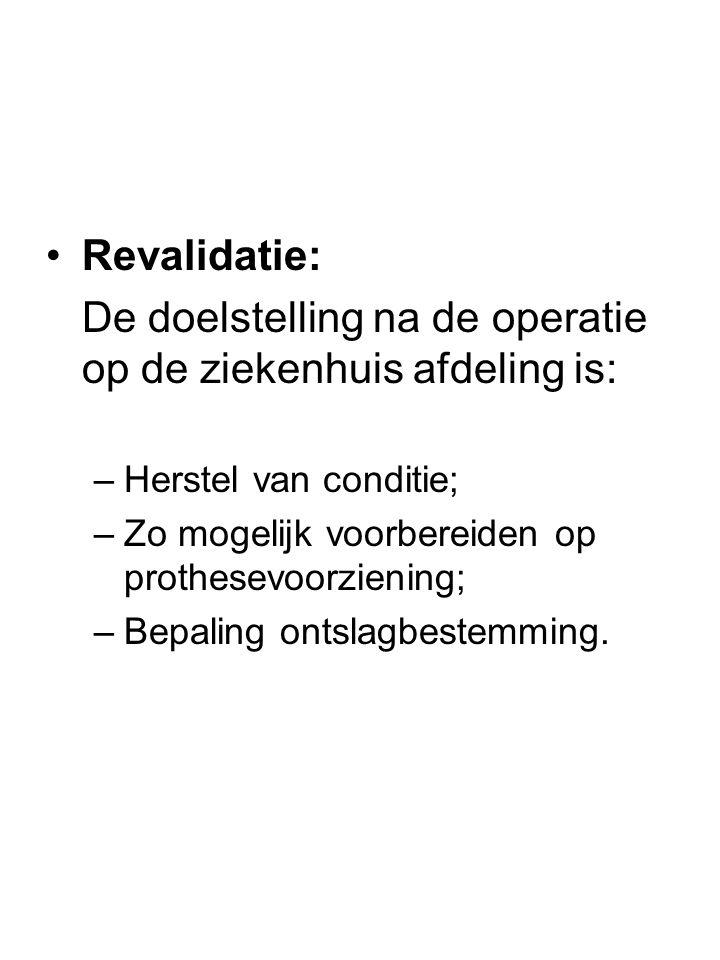 De doelstelling na de operatie op de ziekenhuis afdeling is: