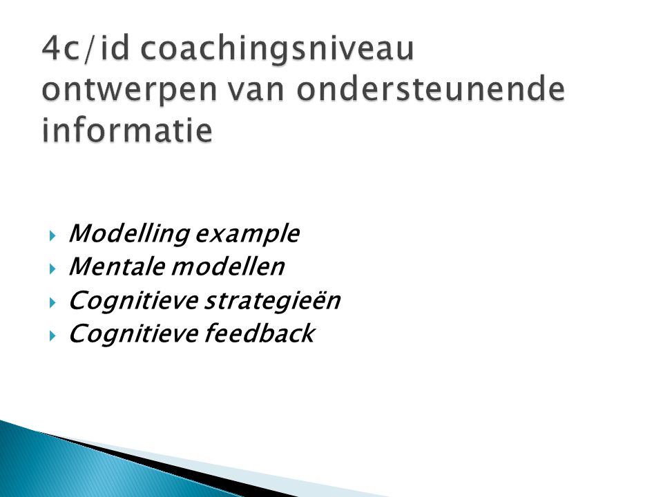 4c/id coachingsniveau ontwerpen van ondersteunende informatie