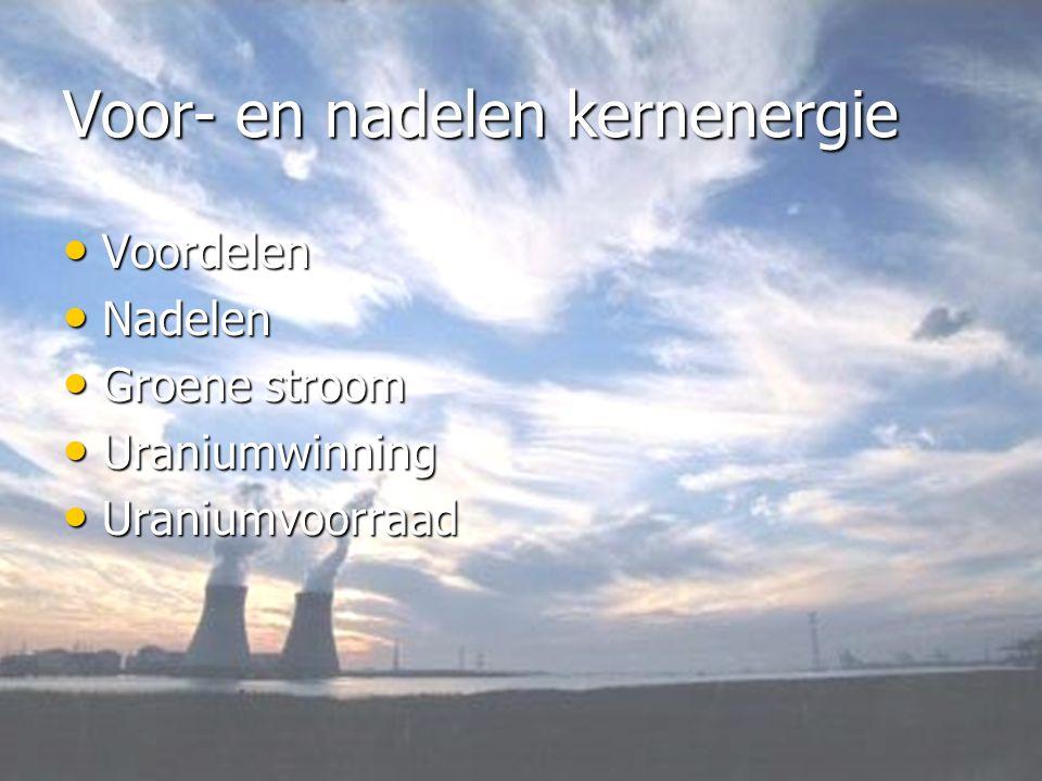 Voor- en nadelen kernenergie