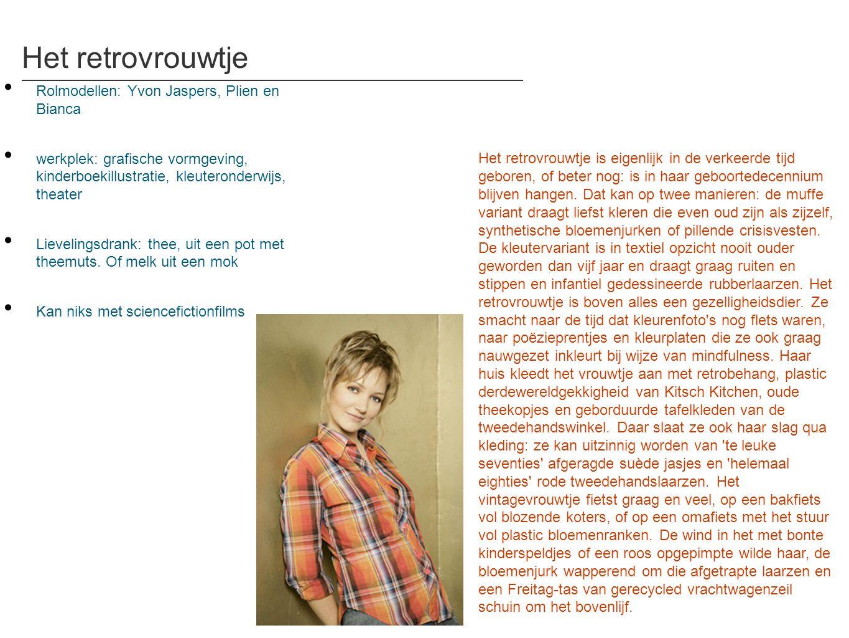 Het retrovrouwtje Rolmodellen: Yvon Jaspers, Plien en Bianca